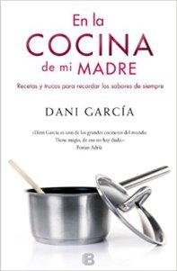 CCC libros-en-la-cocina-de-mi-madre-dani-garcia